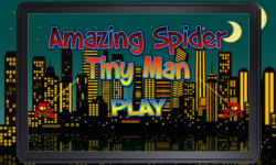 Amazing Spider Tiny Man screenshot 1/4
