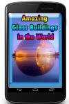 Amazing Glass Buildings in the World screenshot 1/3
